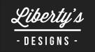 LIBERTY'S DESIGNS